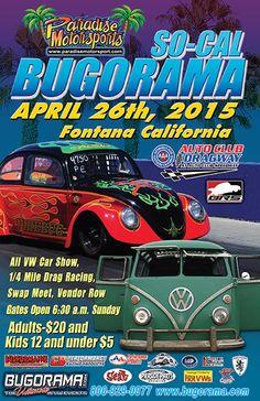 Bugorama Promotions - So-Cal Bugorama April 26, 2015 - Auto Club Dragway, Fontana, California, U.S.A.