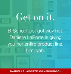 Marie Forleo. Danielle LaPorte. Who wouldn't wanna be in the middle of that?
