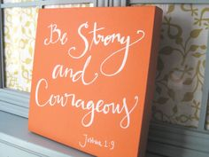 Be strong and courageous Hand lettered scripture by BeanstalkLoft, $70.00
