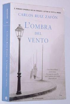 """Libri da leggere: Carlos Ruiz Zafon, """"L'ombra del vento"""""""