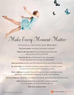 Make Every Moment Matter I Values to Live By I www.FrankSonnenbergOnline.com