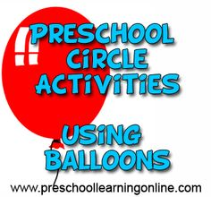 Preschool circle activities using baloons as a theme for teaching the children.