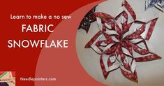These fabric snowflakes are wonderful decor for your house this winter. This video and photo tutorial shows how to make a no sew fabric snowflake. these fabrics Quilted Christmas Ornaments, Fabric Ornaments, Christmas Sewing, Christmas Ideas, Christmas Tree, Christmas Decorations To Make, Christmas Projects, Holiday Decorating, Holiday Crafts