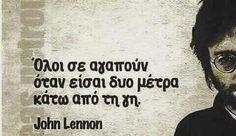 Greek Quotes, Common Sense, John Lennon