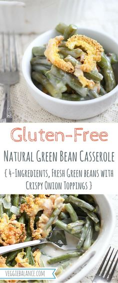 Gluten-Free Green Bean Casserole, Made with 4-Ingredients, with homemade crispy onion toppings.