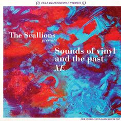 """The Scallions """"Sounds of vinyl and the past XE"""" (BSXE0014, 2014)"""