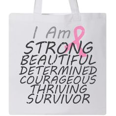 Breast Cancer I Am Strong Survivor Tote Bag - White | Cancer Shirts | Disease Apparel | Awareness Ribbon Colors