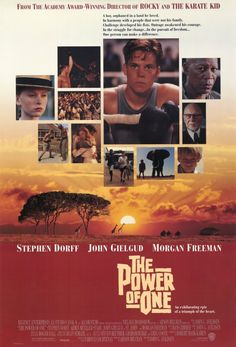 """The Power of One"" - speechless.This is the ONE movie I saw in school, that I can remember to this day!"