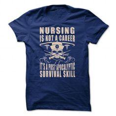 Nursing is a Survival Skill T Shirts, Hoodies. Get it now ==► https://www.sunfrog.com/Jobs/Nursing-is-a-Survival-Skill-100983107-Guys.html?41382