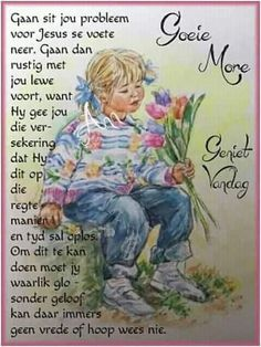 Evening Greetings, Afrikaanse Quotes, Goeie Nag, Goeie More, Good Morning Wishes, Words, Night, Good Morning Messages, Good Morning