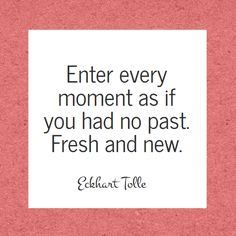 The wisdom of Eckhart Tolle - Fresh and new