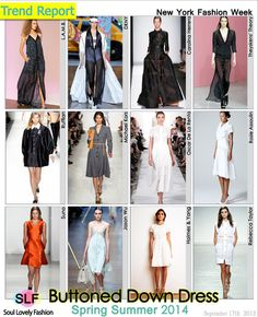Buttoned Down Dress Fashion Trend for Spring Summer 2014 at New York Fashion Week. More Button Down Dress Fashion Trend for Spring Summer 20...