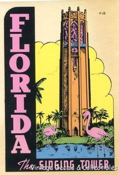 Vintage Singing Tower Florida Flamingo poster - I believe this is the Bok tower Old Florida, Vintage Florida, Florida Travel, Vintage Travel Posters, Vintage Postcards, Vintage Ads, Original Travel, Pub, Advent