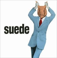 Animal Nitrate - Suede's single from their debut album and another triumph. Cd Cover, Album Covers, Cover Art, Blur Band, Fantastic Mr Fox, Uk Singles Chart, Uk Music, Britpop, Band Posters