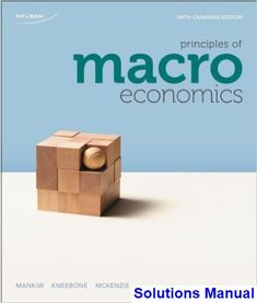 Solution manual for advanced macroeconomics 4th edition by romer solutions manual for principles of macroeconomics sixth canadian edition canadian 6th edition by mankiw fandeluxe Images