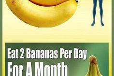 Consuming 2 Bananas A Day Does This To Your Body
