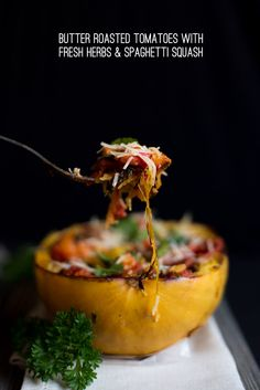 Spaghetti squash with butter roasted tomatoes + fresh herbs