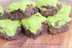 Low carb avocado brownies