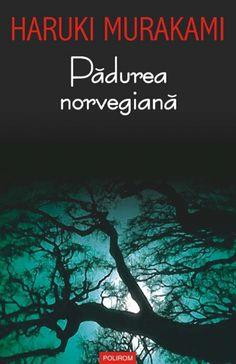 1987 a publicat Padurea norvegiana, - Поиск в Google Haruki Murakami, Books To Read, My Books, Book Lists, Literature, Reading, Study, School, Google