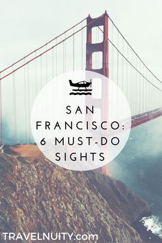 The subject of so many songs and the setting of so many movies, create your own memorable visit to San Francisco by visiting these 6 must-visit sites.