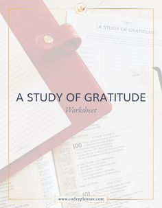 CodexPlanner, a FREE worksheet on The Study of Gratitude #codexplanner #BibleStudy #free #gratitude