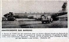 A imprensa também acompanhou o Boeing da Varig em Bahamas