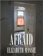 """""""Afraid"""" by Elizabeth Massie  The link shows many of her other books.  It is a good web page."""