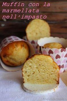 fusillialtegamino: Muffin con la marmellata nell'impasto