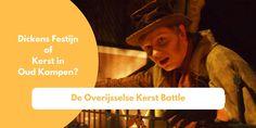 Dickens Festijn of Kerst in Oud Kampen? Ontdek in de Overijsselse Kerst Battle welke het meest kindvriendelijk is.
