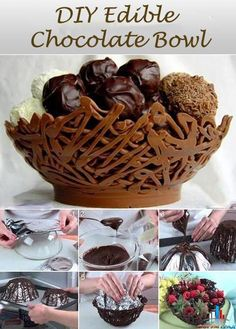 Chocolate bowl - great for desserts or fruit. I don't think I will ever make this but if you do...............INVITE ME OVER!!!!!!!!!!!!