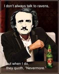 Poe-s Equis - The Most Interesting Poe in the World