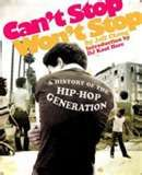 Can't Stop Won't Stop, Jeff Chang #HipHop
