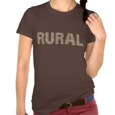 Rural Citizen - and proud of it! #funnytshirt