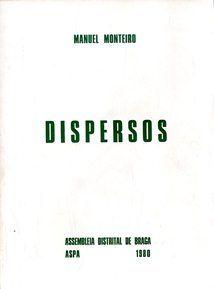 Dispersos. Manuel Monteiro (6 €)