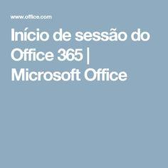 Início de sessão do Office 365 | Microsoft Office