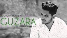 Guzara Is The Single Track By Singer Ridham Mansa-MadSap available at Mp3mad.com