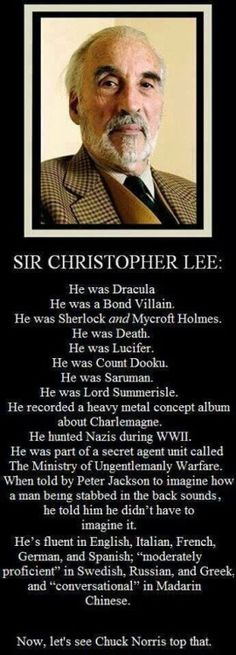 Godspeed Sir Christopher Lee  (May 27, 1922 – June 7, 2015)