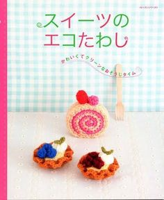 Free Amigurumi Book with Sweet Patterns and Tutorials
