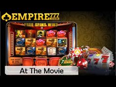 EMPIRE77 | Top Online Casino Asia  | Slot | At the Movie |  Free bonus Malaysia