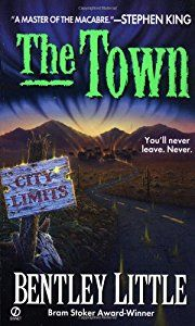 The Town book by Bentley Little