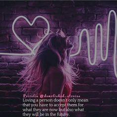 . Loving a person doesnt only mean that you have to accept them for what they are now but also what they will be in the future  . . #love #loveyou #forever #life #lifestyle #romance #thoughts #feelings #truth #realtalk #relatable #poem #poetry #writer #word #wordporn #wordstoliveby #wordsofwisdom #quote #quotes #quoteoftheday #quotestoliveby #goals #lifequotes #lovequotes #instaquotes #motivationalquotes #inspirationalquotes #poetsofinstagram #writersofinstagram