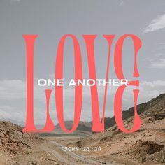 Love One Another, Love You, Bible Quotes, Bible Verses, Gospel Bible, La Sainte Bible, New American Standard Bible, Amplified Bible, Bible