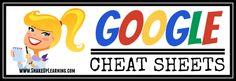 Google Cheat Sheets - Shake Up Learning