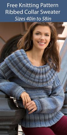 """Free Sweater Knitting Pattern Ribbed Collar Sweater - Long-sleeved pullover sweater with a wide ribbed cowl collar and flattering ribbed hip section. Knit flat. Great showcase for self-striping or gradient yarns. Sizes Finished Bust: 40 (43, 49, 52, 58)"""" [101.5 (109, 124.5, 132, 147.5) cm]. Designed by Beth Whiteside for Yarnspirations. Worsted weight yarn."""
