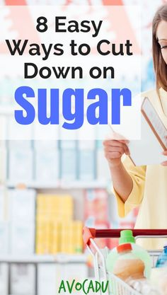 Sugar is public enemy #1 when it comes to eating healthy. Use these easy ways to cut down on sugar to stop weight gain and even LOSE weight! #loseweight #lowsugar