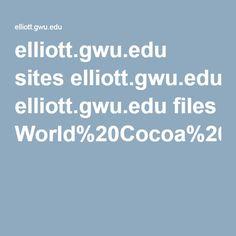 elliott.gwu.edu sites elliott.gwu.edu files World%20Cocoa%20Foundation.pdf