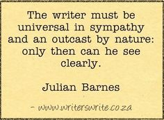 Julian Barnes -- a writer must be . Writing Advice, Writing A Book, Writing Prompts, Writing Goals, Writing Resources, Writing Ideas, Julian Barnes, Writer Quotes, Mood Quotes