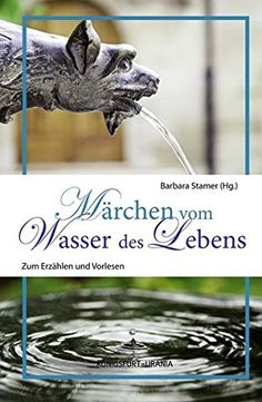 Nr. 32: Märchen vom Wasser des Lebens Book Cover Art, Book Covers, Garden Sculpture, Books, Movie Posters, Outdoor, Kobo, Apps, Products