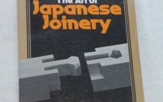 ART OF JAPANESE JOINERY Kiyosi Seike Carpentry Architecture Softcover 1984