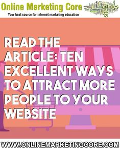 Ten excellent ways to attract more people to your website Internet Marketing, Online Marketing, Sales Process, Your Website, Write It Down, Free Ebooks, Writers, Attraction, Finding Yourself